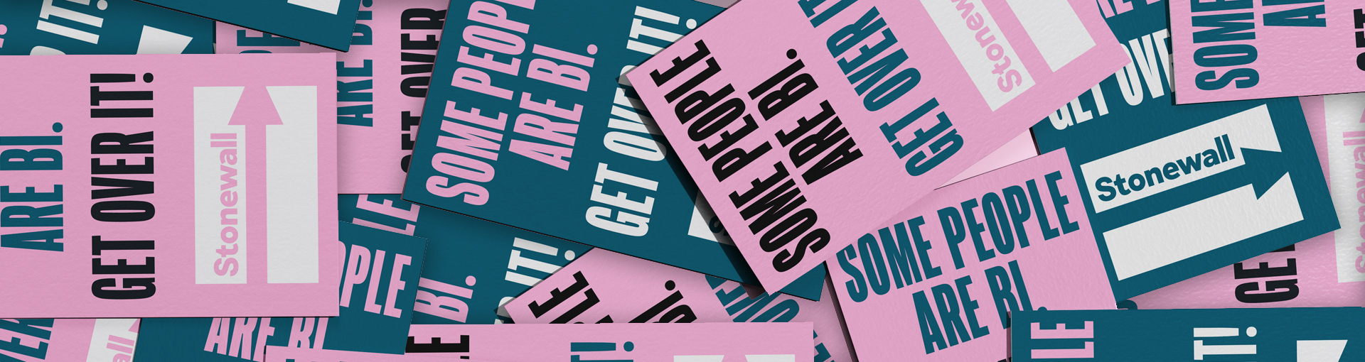Stickers that read Some People are Bi. Get over it!