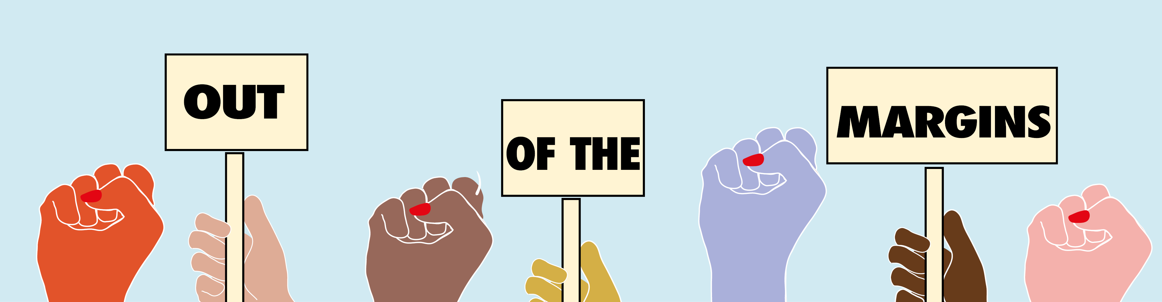 Out of the margins banner