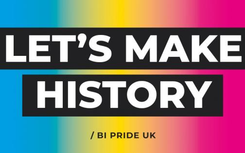 Bi Pride UK - let's make history