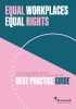 Equal Workplaces, Equal Rights - Best Practice Guide cover