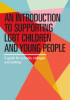 Front cover of An Introduction to Supporting LGBT Children and Young People